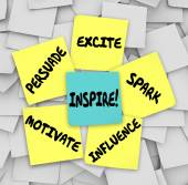 Inspire Motivate Influence Persuade Spark Excite Sticky Notes — Stock Photo