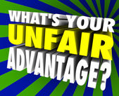 What's Your Unfair Advantage Words Unique Winning Edge — Stock Photo
