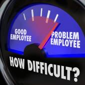 Problem Employee Level Good Worker Difficult Person Gauge — Stock Photo