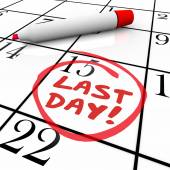 Last Day Words Circled on Calendar Deadline Expiration — Stock Photo