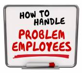 How to Handle Problem Employees Worker Management Advice — Stock Photo