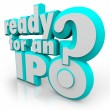Ready for an IPO Question in 3d letters — Stock Photo #59572611