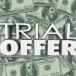 Trial Offer 3d words and letters on a background of money — Stock Photo #59577593