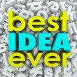 Best Idea Ever 3d words on background of letters — Stock Photo #59578879