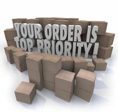 Your Order is Top Priority 3d words — Stock Photo