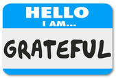 Hello I Am Grateful words on a name tag sticker — Stock Photo