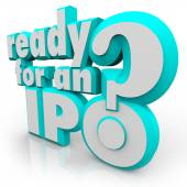 Ready for an IPO Question in 3d letters — Stock Photo