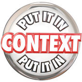 Put It In Context 3d words on a white button — Stock Photo