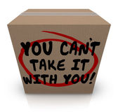 You Can't Take It With You words written on a cardboard box — Stock Photo