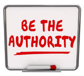 Be the Authority words on a dry erase board — Stock Photo