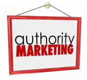 Authority Marketing words on a business, company or store sign — Stock Photo