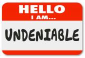 Hello I am  Undeniable words written on a name tag — Stock Photo