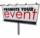 Promote Your Event words on a billboard — Stock Photo