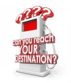 Can You Reach Your Destination 3d red words on a fuel pump — Stock Photo