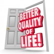 Better Quality of Life 3d words in an open door — Stock Photo #61368715
