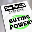 Buying Power words on your receipt for a purchase — Stock Photo #61369329