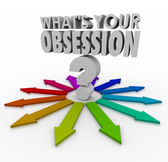What's Your Obsession words and question mark — Stock Photo