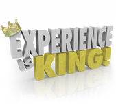 Experience is King 3D words and crown — Stock Photo