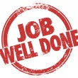 Job Well Done words in red stamp — Stock Photo #61370615