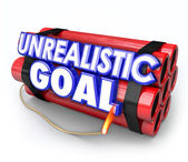 Unrealistic Goal words on a dynamite bomb — Photo