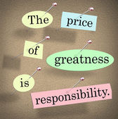 The price of greatness is responsibility words — Stock Photo