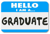 Hello I Am a Graduate words on a name tag or sticker — Stock Photo