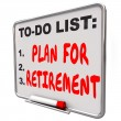 Plan Your Retirement words on a dry erase board — Stock Photo #62128059