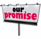 Our Promise words on a billboard or sign — Stock Photo