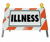 Illness word on a barricade or construction sign — Stock Photo