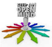 Keep an Open Mind 3d words and many arrows — Stock Photo