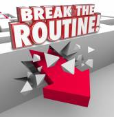 Break the Routine 3d word concept — Stock Photo