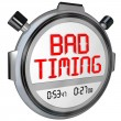 Bad Timing words on a stopwatch or timer — Stock Photo #66031155