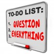 Question Everything words written on dry erase board — Stock Photo #66031885