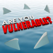Are You Vulnerable question in 3d letters and words surrounded by shark fins — Stock Photo #67417473
