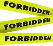 Forbidden word on yellow tape to illustrate restricted access — Foto de Stock
