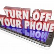 Turn Off Your Phone in red 3d letters on a mobile device — Stock Photo #68735151