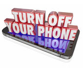Turn Off Your Phone in red 3d letters on a mobile device — Stock Photo