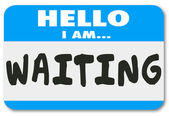 Hello I Am Waiting words on a nametag sticker — ストック写真
