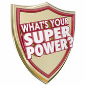 What's Your Super Power words in 3d letters on a gold shield — Stock Photo