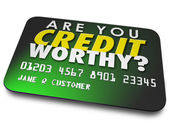 Are You Credit Worthy words on a plastic card — Stock Photo