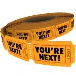 Você é a próxima palavras em bilhetes em um rolo — Fotografia Stock  #75582681