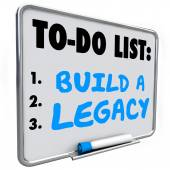 Build a Legacy words written on a dry erase message board — Stok fotoğraf