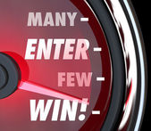 Many Will Enter Few Will Win words on a red speedometer — Stock Photo