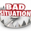 Bad Situation 3d words in a steel bear trap — Stock Photo #78381246