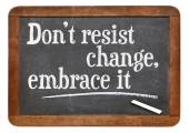 Do not resist change — 图库照片