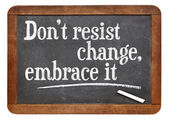 Do not resist change — Stockfoto