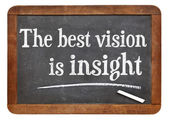 The best vision is insight — Stock Photo