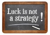 Luck is not a strategy — Stock Photo