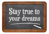 Stay true to your dreams — Stock Photo