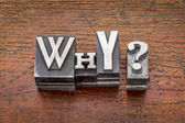 Why question in metal type — Stock Photo